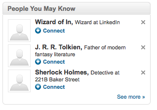 LinkedIn proposes me to connect with Wizard of In, J.R.R. Tolkien or Sherlock Holmes